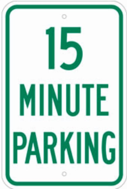 15 Minute Parking Metal Sign 12x18-0