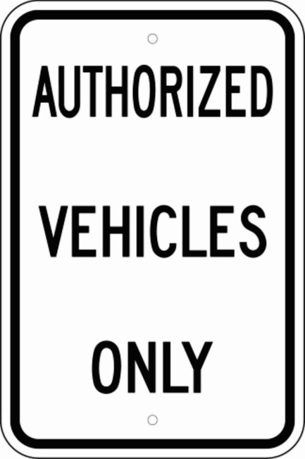 "Authorized Vehicles Only 12""x 18"" -0"